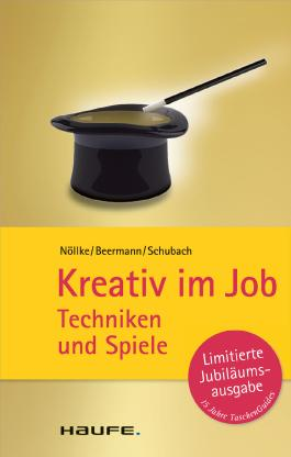 Kreativ im Job: TaschenGuide (Haufe TaschenGuide)