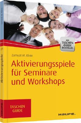 Aktivierungsspiele für Seminare und Workshops