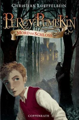 Percy Pumpkin (Bd.1) - Mord im Schloss