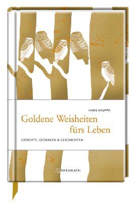 Goldene Weisheiten fürs Leben