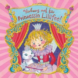 Vorhang auf für Prinzessin Lillifee (Prinzessin Lillfee)