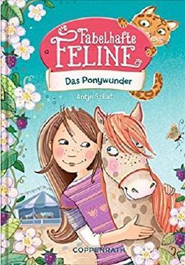 Fabelhafte Feline - Das Ponywunder
