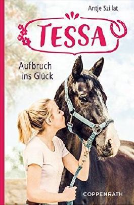 Tessa - Aufbruch ins Glück