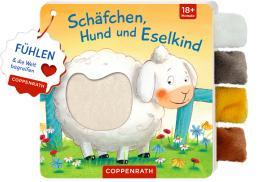 Mein Fühl-Laschenbuch: Schäfchen, Hund und Eselkind
