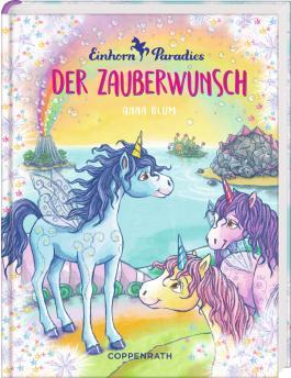 Einhorn-Paradies (Bd. 1)