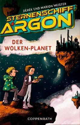 Sternenschiff Argon: Der Wolken-Planet