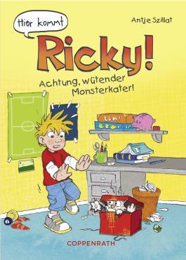 Hier kommt Ricky - Band 1: Achtung, wütender Monsterkater