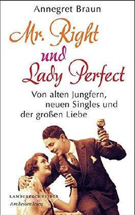 Mr. Right und Lady Perfect