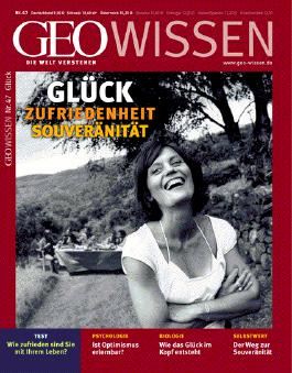 GEO Wissen / GEO Wissen 47/2011 - Glück, Zufriedenheit, Souveränität