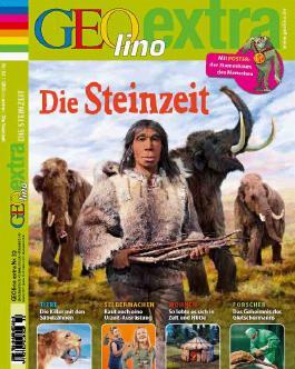 GEOlino Extra / GEOlino extra 32/2012 - Die Steinzeit