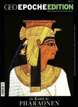 GEO Epoche Edition / 13/2016 - Die Kunst der Pharaonen