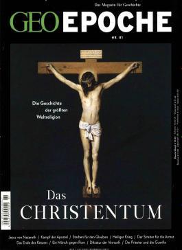 GEO Epoche / 81/2016 - Das Christentum