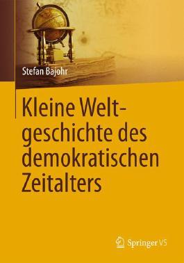 Kleine Weltgeschichte des demokratischen Zeitalters, 1