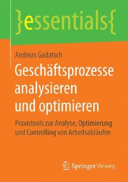 Geschäftsprozesse analysieren und optimieren