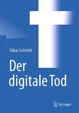 Der digitale Tod