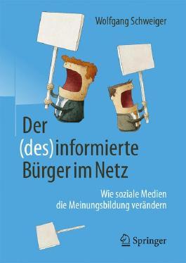 Der (des)informierte Bürger im Netz