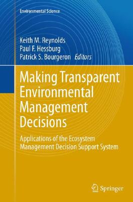 Making Transparent Environmental Management Decisions