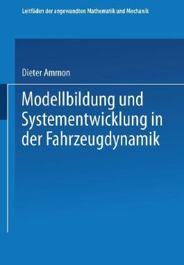 Modellbildung und Systementwicklung in der Fahrzeugdynamik