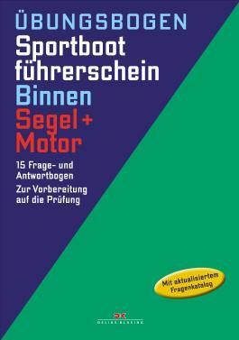 Übungsbogen Sportbootführerschein Binnen - Segel/Motor