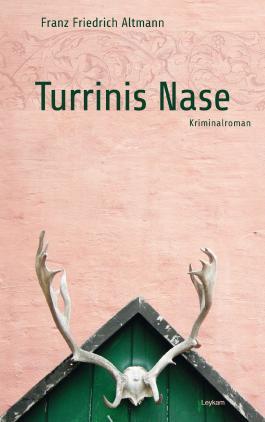 Turrinis Nase
