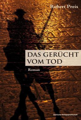 Das Gerücht vom Tod: Historischer Roman