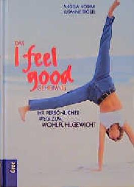 Das I feel good-Geheimnis