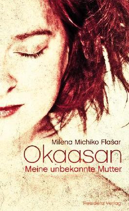 Okaasan - Meine unbekannte Mutter