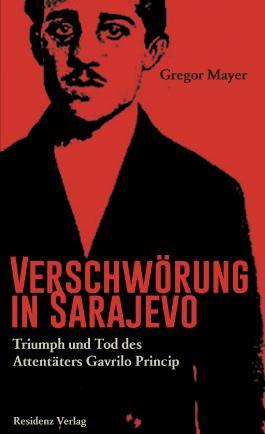 Verschwörung in Sarajevo