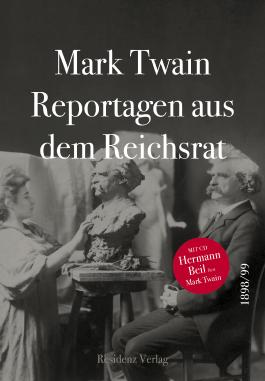 Reportagen aus dem Reichsrat 1898/1899