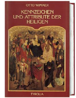 Kennzeichen und Attribute der Heiligen