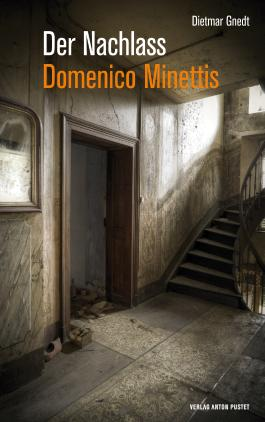 Der Nachlass Domenico Minettis