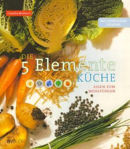 Die 5 Elemente Küche