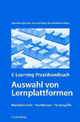 E-Learning Praxishandbuch. Auswahl von Lernplattformen