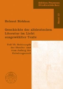 Geschichte der altdeutschen Literatur im Licht ausgewählter Texte