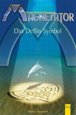 Magnetator - Das Delfinsymbol