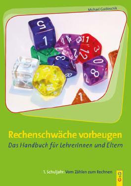 Rechenschwäche vorbeugen - Das Handbuch für LehrerInnen und Eltern