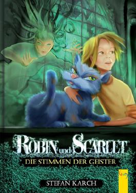 Robin und Scarlet - Die Stimmen der Geister