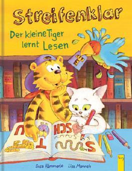 Streifenklar - Der kleine Tiger lernt lesen