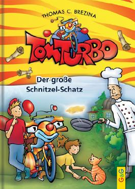 Tom Turbo: Der große Schnitzel-Schatz