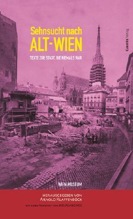 Sehnsucht nach Alt-Wien