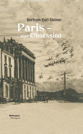 Paris - eine Obsession