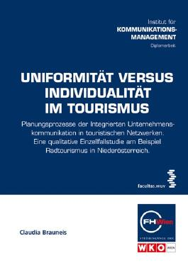Uniformität versus Individualität im Tourismus