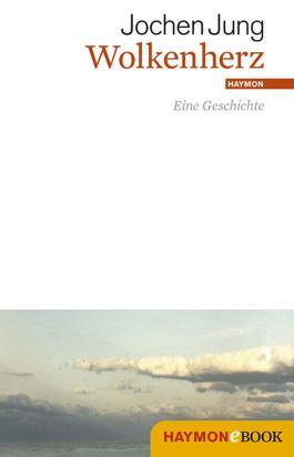 Wolkenherz: Eine Geschichte