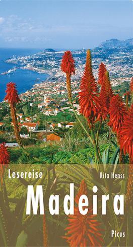 Lesereise Madeira: Blütenwolken, Wein und ewig Frühling