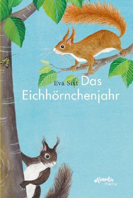 Das Eichhörnchenjahr
