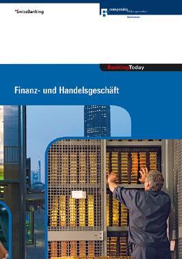 Banking Today - Finanz- und Handelsgeschäft