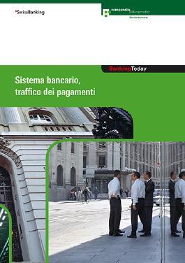 Banking Today - Sistema bancario, traffico dei pagamenti