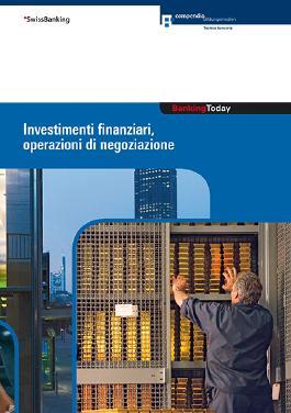 Banking Today - Investimenti finanziari, operazioni di negoziazione