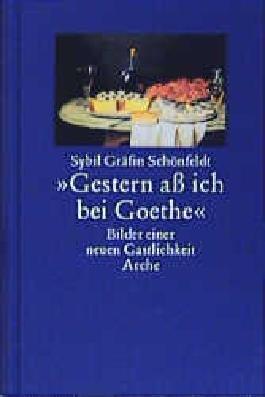 Gestern ass ich bei Goethe