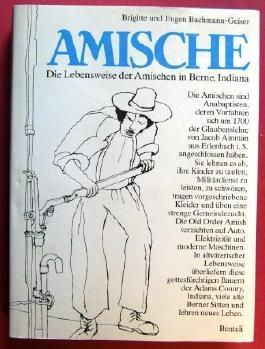 Amische. Die Lebensweise der Amischen in Berne, Indiana